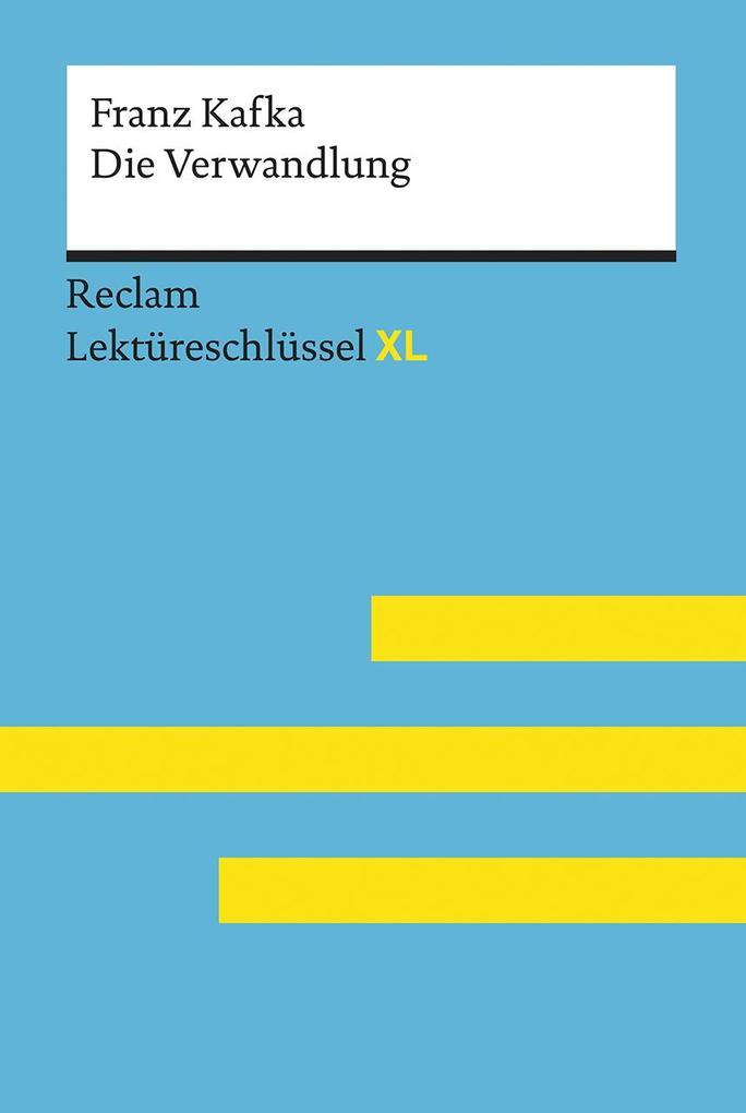 Ottiker, Alain: Lektüreschlüssel XL. Franz Kafka: Die Verwandlung als Taschenbuch