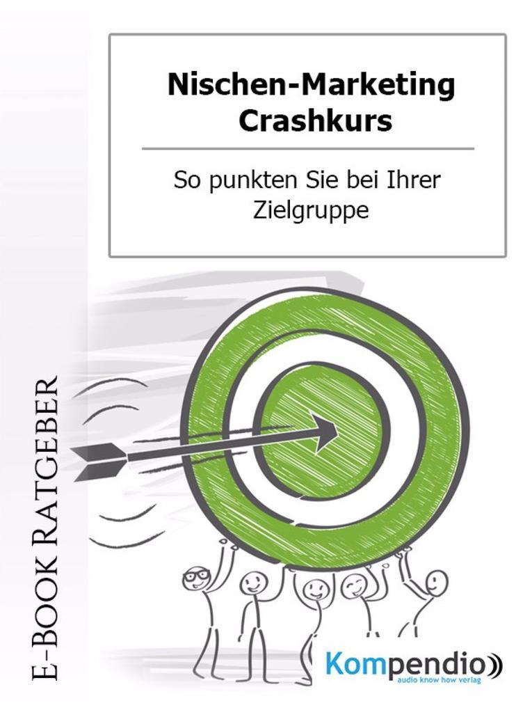 Nischen-Marketing Crashkurs als eBook epub