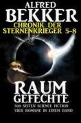 Alfred Bekker - Chronik der Sternenkrieger: Raumgefechte (Sunfrost Sammelband, #2)