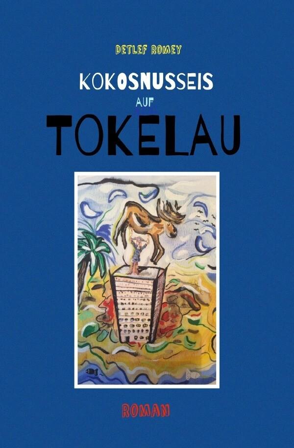 Kokosnusseis auf Tokelau als Buch (kartoniert)