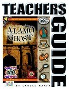 The Mystery of the Alamo Ghost Teacher's Guide