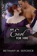 An Earl For Hire (Tales From Seldon Park, #12)
