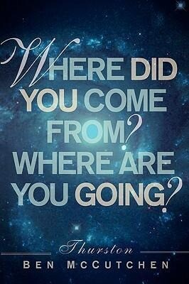 Where Did You Come From? And Where Are You Going? als Taschenbuch