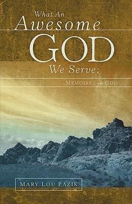 What An Awesome God We Serve: Memoirs from God als Taschenbuch