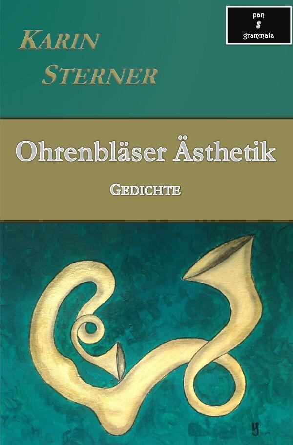 Ohrenbläser Ästhetik. Gedichte als Buch