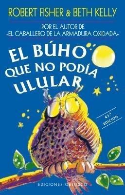 El Buho Que No Podia Ulular als Taschenbuch
