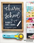 """Charm School-18 Quilts from 5"""" Squares"""