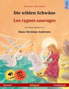 Die wilden Schwäne - Les cygnes sauvages (Deutsch - Französisch)