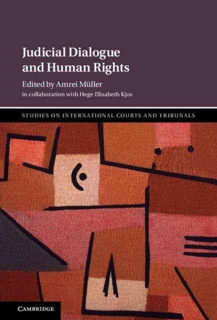 Judicial Dialogue and Human Rights als eBook pdf