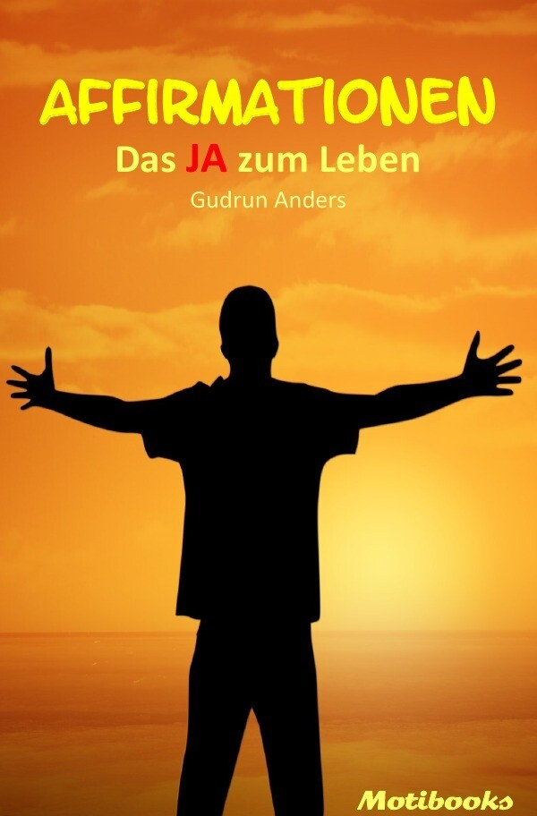 Affirmationen - Das JA zum Leben als Buch (kartoniert)