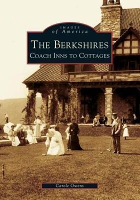 The Berkshires: Coach Inns to Cottages als Taschenbuch