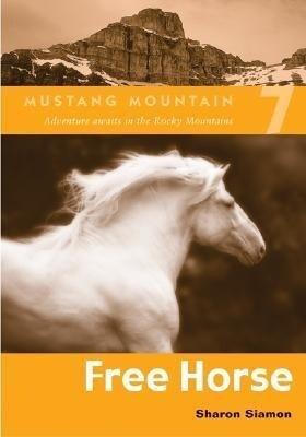 Free Horse als Taschenbuch