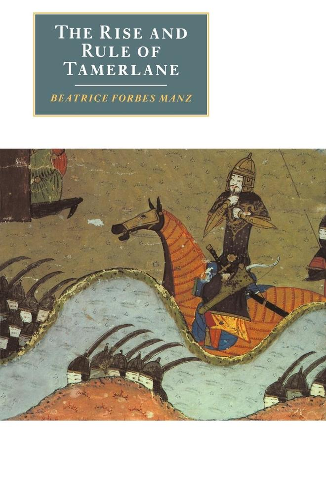 The Rise and Rule of Tamerlane als Buch (kartoniert)