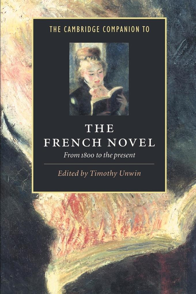 The Cambridge Companion to the French Novel als Buch (kartoniert)