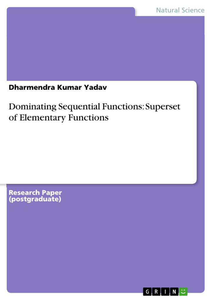 Dominating Sequential Functions: Superset of Elementary Functions als Buch (kartoniert)