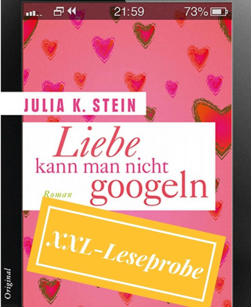 XXL Leseprobe Liebe kann man nicht googlen als eBook