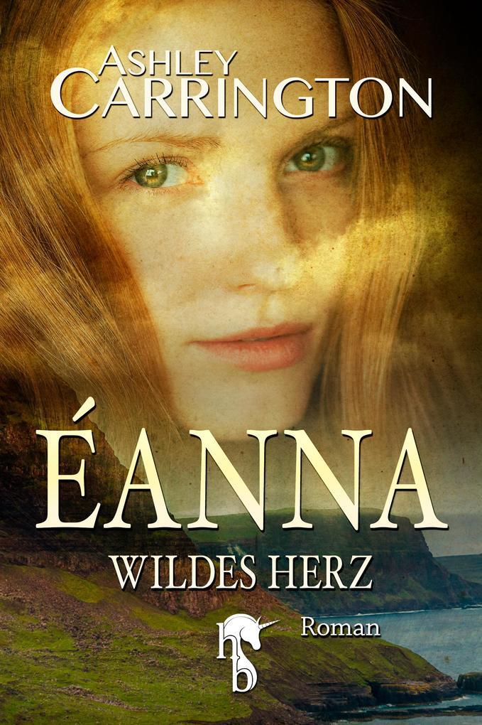 Éanna - Wildes Herz als eBook epub