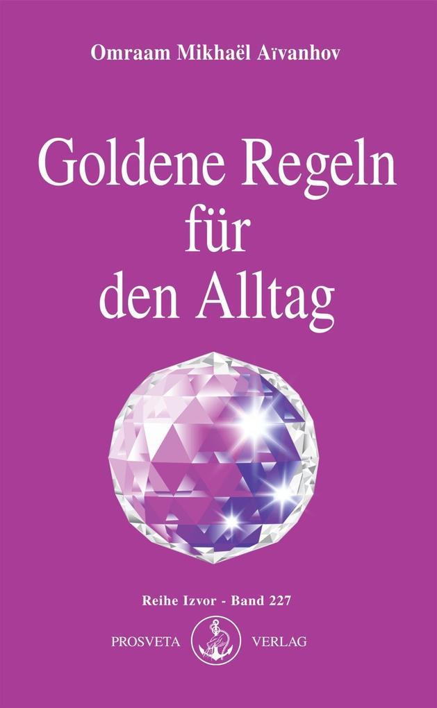 Goldene Regeln für den Alltag als eBook epub