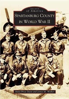 Spartanburg County in World War II als Taschenbuch
