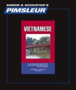 Pimsleur Vietnamese Level 1 CD: Learn to Speak and Understand Vietnamese with Pimsleur Language Programs als Hörbuch CD