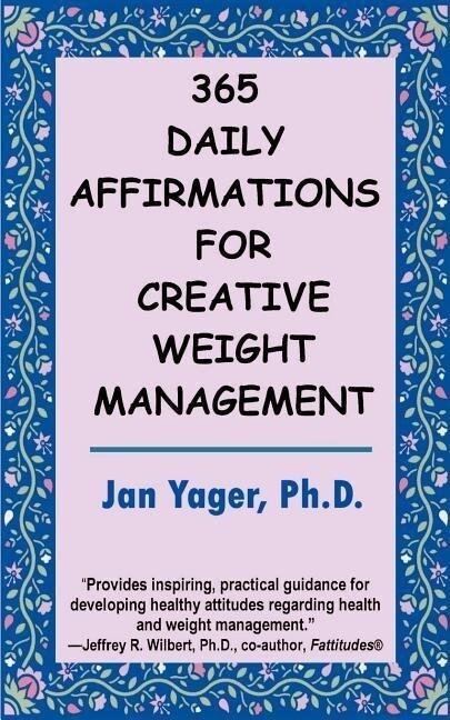 365 Daily Affirmations for Creative Weight Management als Taschenbuch