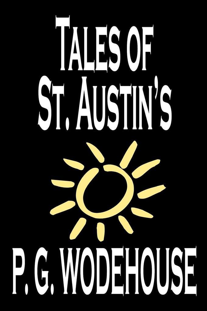 Tales of St. Austin's by P. G. Wodehouse, Fiction, Short Stories als Taschenbuch