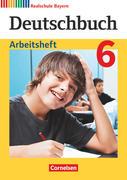 Deutschbuch 6. Jahrgangsstufe - Realschule Bayern - Arbeitsheft mit Lösungen