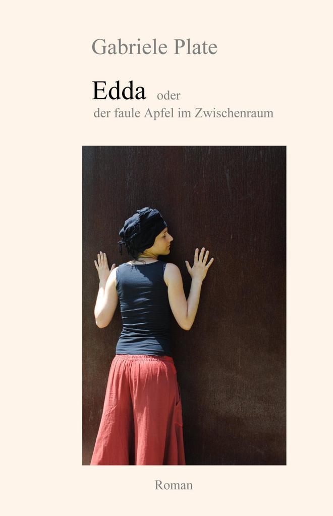 Edda - oder der faule Apfel im Zwischenraum als eBook epub