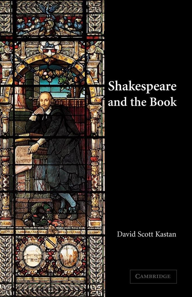Shakespeare and the Book als Buch (kartoniert)