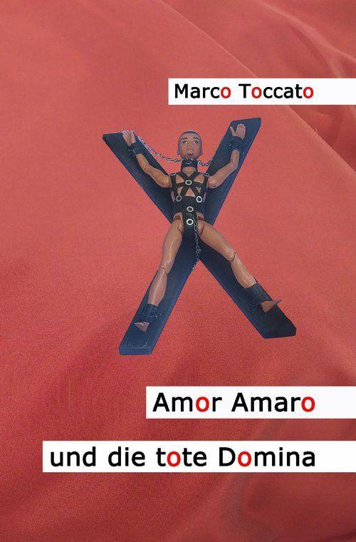 Amor Amaro und die tote Domina als eBook epub