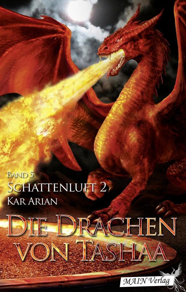 Die Drachen von Tashaa (Band 5) als eBook epub