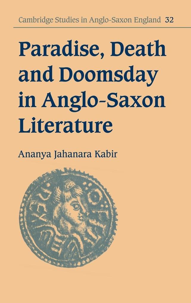 Paradise, Death and Doomsday in Anglo-Saxon Literature als Buch (gebunden)