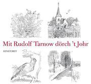 Mit Rudolf Tarnow dörch't Johr