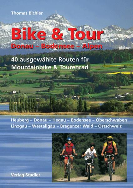 Bike & Tour Donau-Bodensee-Alpen als Buch (kartoniert)
