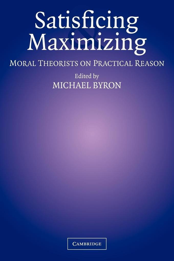 Satisficing and Maximizing als Taschenbuch