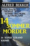 14 Sommermörder - 14 Super Strand Krimis