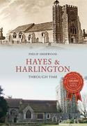 Hayes & Harlington Through Time
