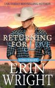 Returning for Love - A Western Romance Novel (Long Valley Romance, #4)