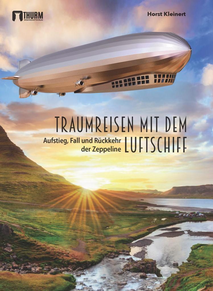 Traumreisen mit dem Luftschiff als Buch (kartoniert)