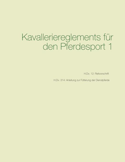 Kavalleriereglements für den Pferdesport 1 als Buch (kartoniert)