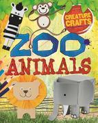 Creature Crafts: Zoo Animals
