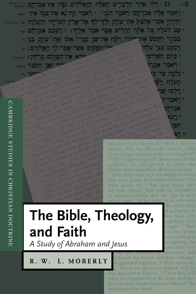 The Bible, Theology, and Faith als Buch (kartoniert)