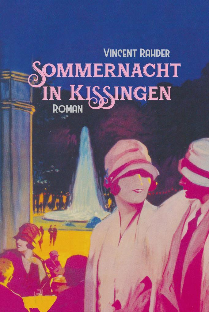 Sommernacht in Kissingen als eBook