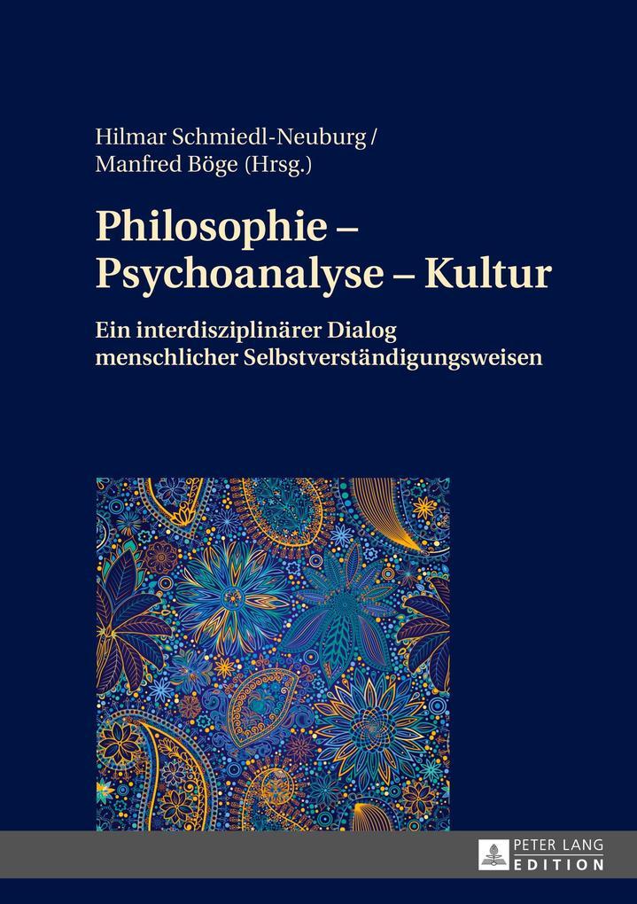 Philosophie - Psychoanalyse - Kultur als Buch (gebunden)
