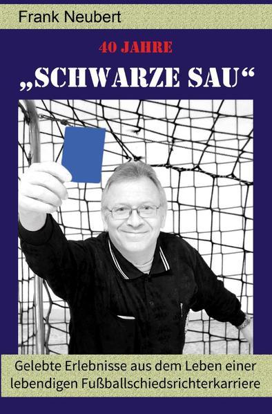"""40 Jahre """"Schwarze Sau"""" als Buch (kartoniert)"""