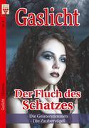 Gaslicht Nr. 8: Der Fluch des Schatzes / Die Geisterstimmen / Die Zaubervögel