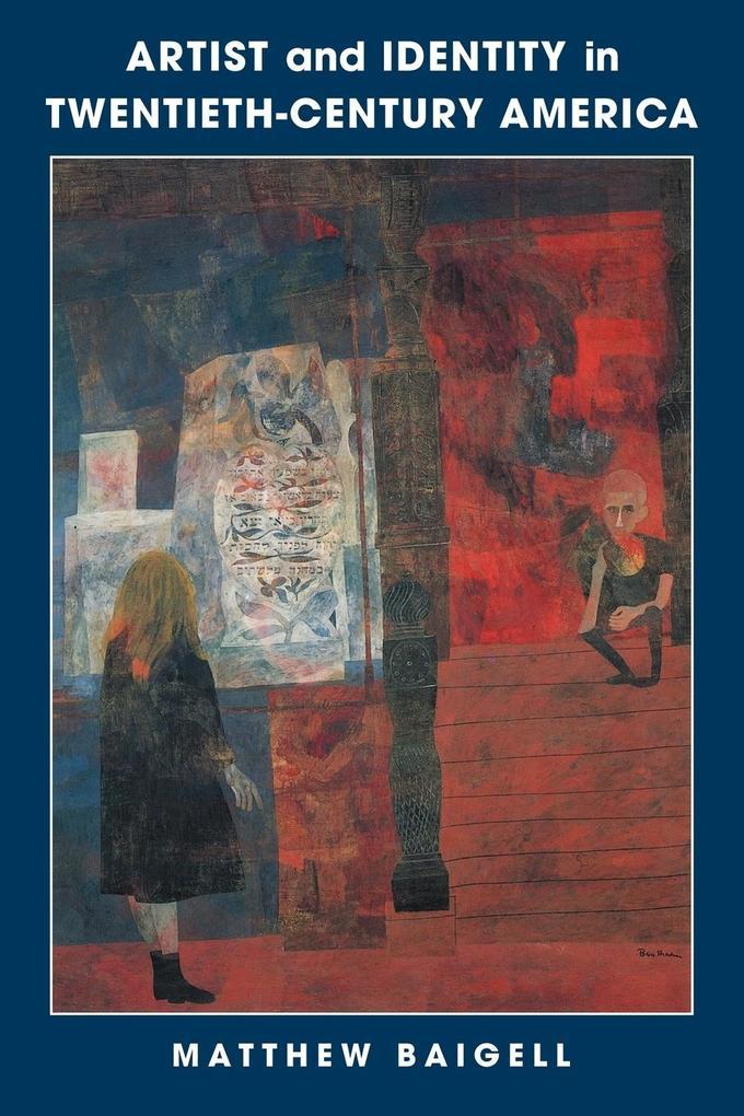 Artist and Identity in Twentieth-Century America als Buch (kartoniert)