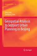 Geospatial Analysis to Support Urban Planning in Beijing