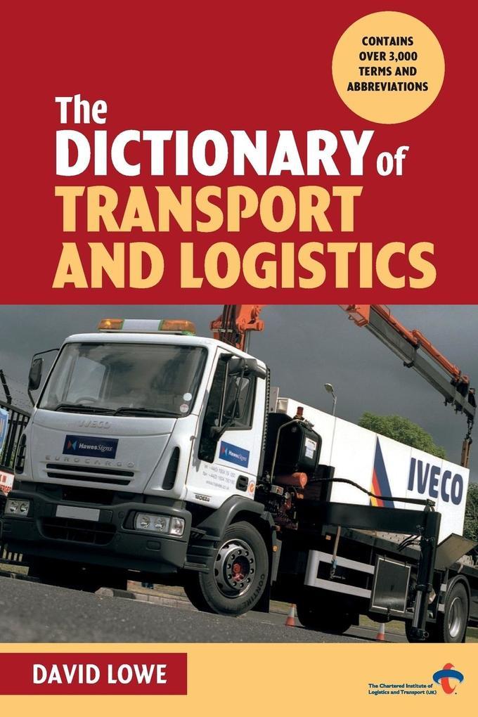 The Dictionary of Transport and Logistics als Buch (kartoniert)