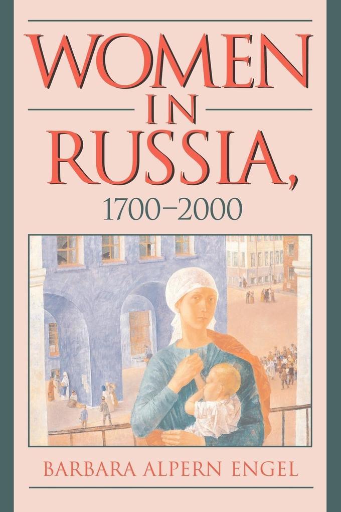 Women in Russia, 1700 2000 als Taschenbuch